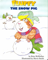 Fluffy and the Snow Pig