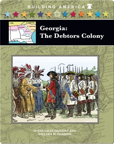 Georgia: The Debtors Colony