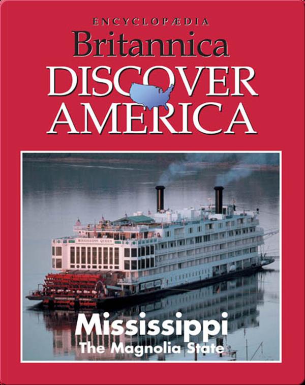 Mississippi: The Magnolia State