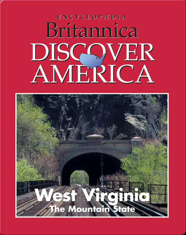 West Virginia: The Mountain State