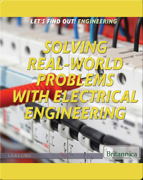 Solving Real-World Problems with Electrical Engineering
