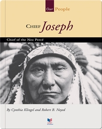 Chief Joseph: Chief of the Nez Perce