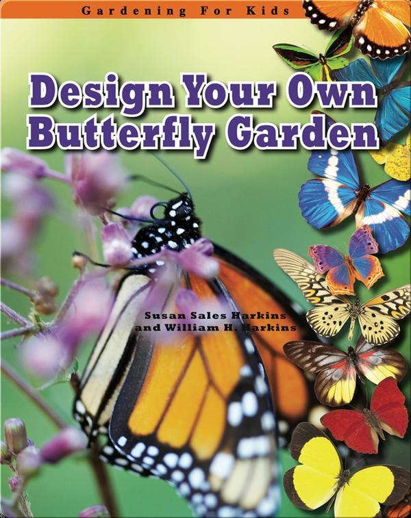 Design Your Own Butterfly Garden