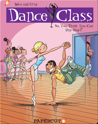 Dance Class #1: So You Think You Can Hip-Hop?