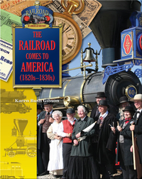 The Railroad Comes to America (1820-1830)