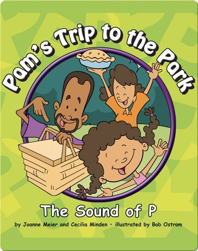 Pam's Trip to the Park: The Sound of P