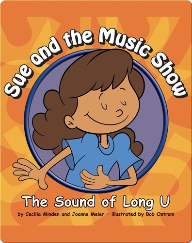 Sue and the Music Show: The Sound of Long U
