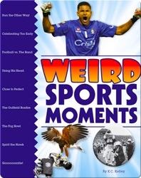 Weird Sports Moments
