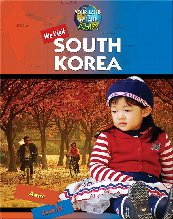 We Visit South Korea
