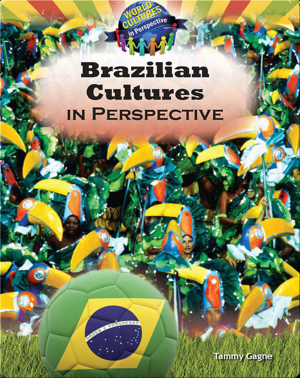 Brazilian Cultures in Perspective