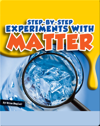 Step-by-Step Experiments With Matter
