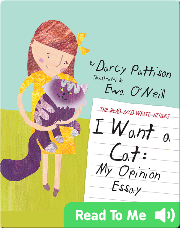I Want a Cat: My Opinion Essay