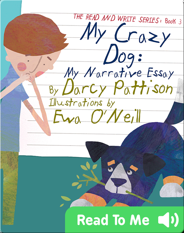 My Crazy Dog: My Narrative Essay