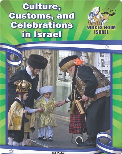 Cultures, Customs, and Celebrations in Israel