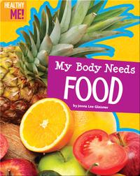 My Body Needs Food
