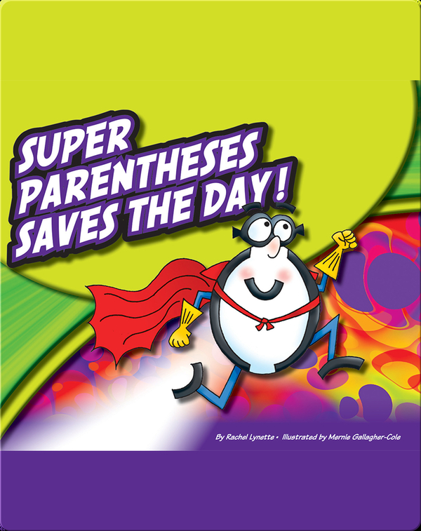 Super Parentheses Saves The Day!