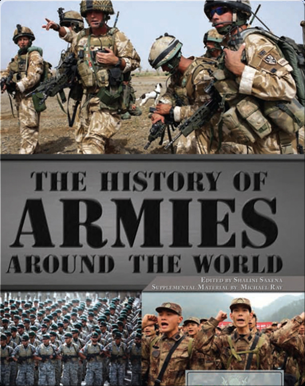 The History of Armies Around the World