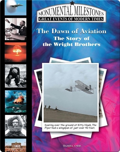 The Dawn of Aviation: The Story of the Wright Brothers