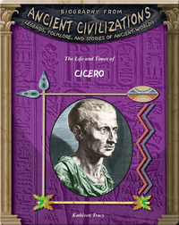 The Life and Times of Cicero
