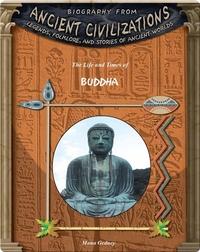 The Life and Times of Buddha