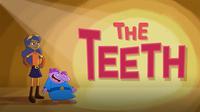 The Teeth