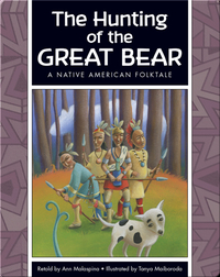 The Hunting of the Great Bear: A Native American Folktale
