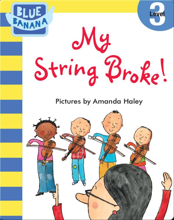 My String Broke!