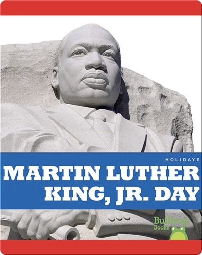 Holidays: Martin Luther King, Jr. Day