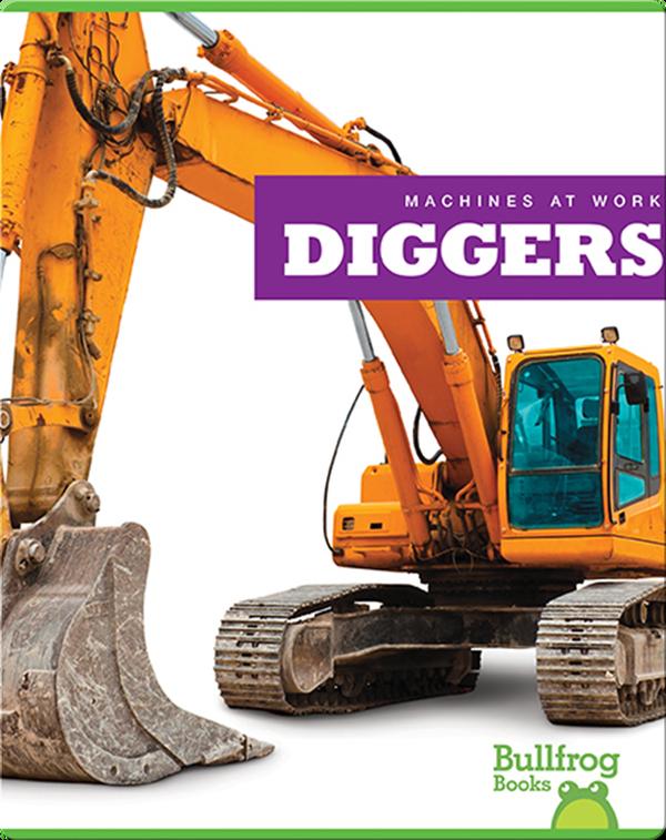 Machines At Work: Diggers