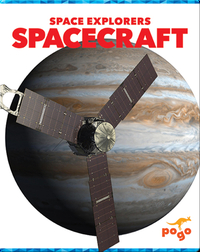 Space Explorers: Spacecraft