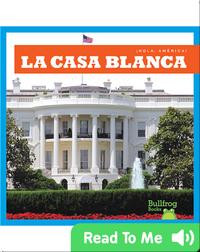 La Casa Blanca / White House