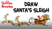How to Draw Santa and his Sleigh