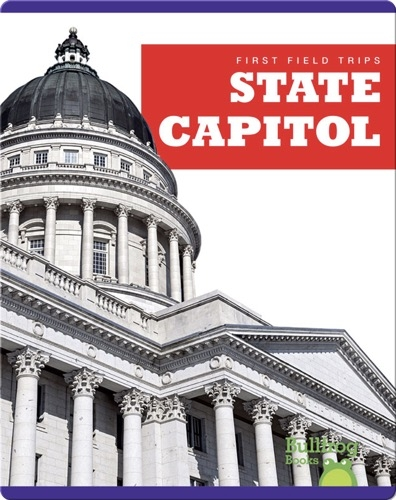 First Field Trips: State Capitol