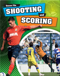 Shooting and Scoring