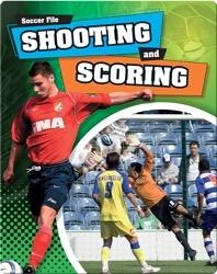 Shooting and Scoring