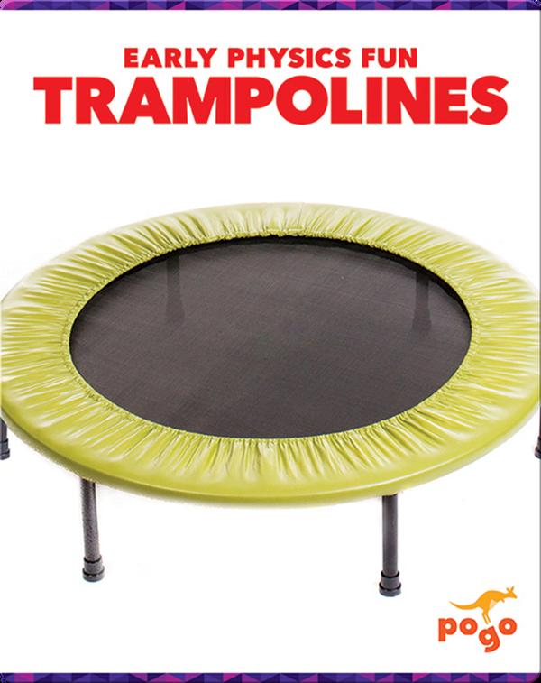 Early Physics Fun: Trampolines