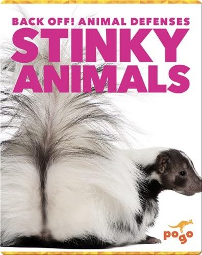 Back Off! Stinky Animals