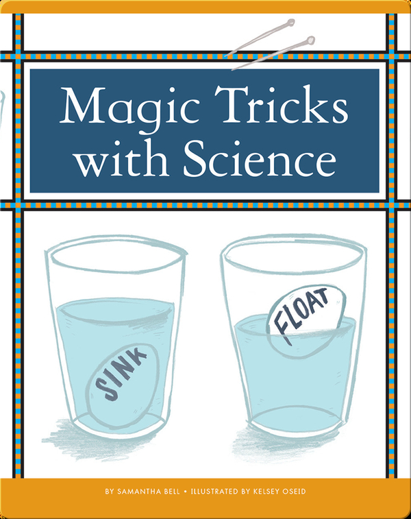 Magic Tricks with Science