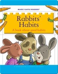 Rabbits' Habits: A Book about Good Habits