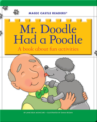 Mr. Doodle Had a Poodle: A Book about Fun Activities