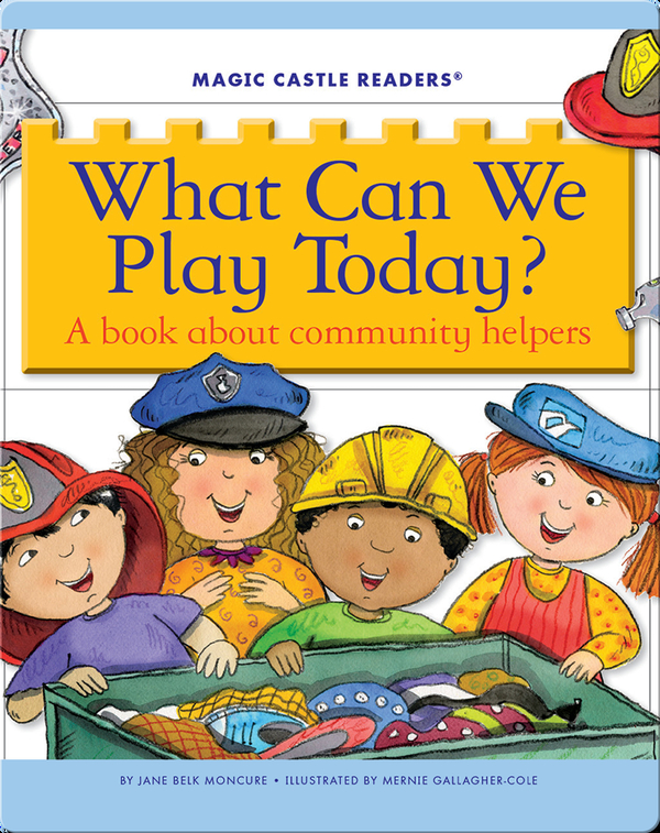 What Can We Play Today? A Book about Community Helpers