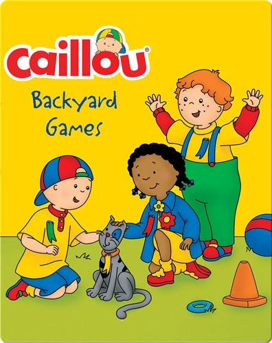 Caillou: Backyard Games