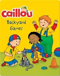 Caillou: Backyard Games