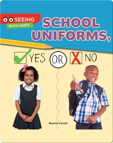 School Uniforms, Yes or No