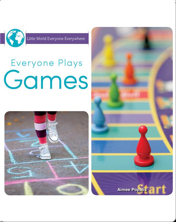 Everyone Plays Games