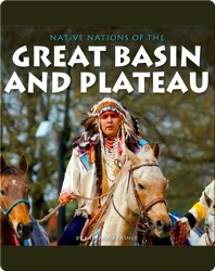 Native Nations of the Great Basin and Plateau