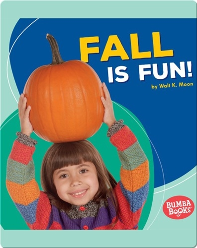 Fall Is Fun!
