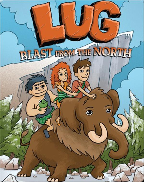 Lug: Blast from the North