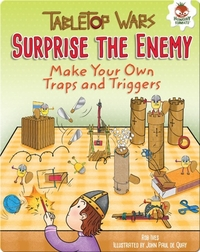 Surprise the Enemy: Make Your Own Traps and Triggers