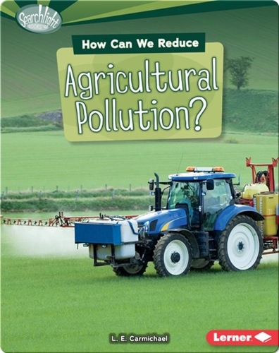 How Can We Reduce Agricultural Pollution?